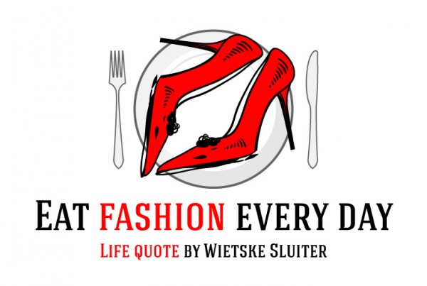 Eat fashion every day